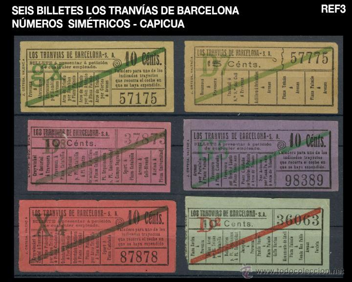 SEIS BILLETES LOS TRANVÍAS DE BARCELONA - SIMÉTRICOS - CAPICUA - REF3 (Coleccionismo - Billetes de Transporte)