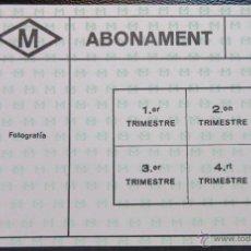 Coleccionismo Billetes de transporte: TARJETA ABONO 4 TRIMESTRES METRO DE BARCELONA MODELO 1. Lote 53126213