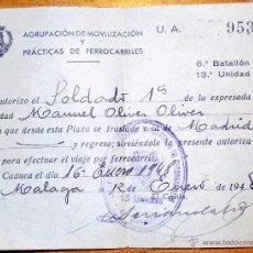 Coleccionismo Billetes de transporte: AUTORIZACION ,TRASLADO EN FERROCARRIL, AGRUPACION DE MOVILIZACION Y PRACTICAS DE FERROCARRILES 1948. Lote 53242445