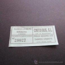 Coleccionismo Billetes de transporte: BILLETE VILANOVA I LA GELTRU BARCELONA EMPRESA CINTOI BUS . Lote 53598524