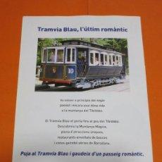 Coleccionismo Billetes de transporte: PUBLICIDAD 2007 - COLECCION EMPRESAS - TRANVIA BLAU AZUL EL ULTIMO ROMANTICO BARCELONA TIBIDABO. Lote 55134493