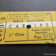 Coleccionismo Billetes de transporte: BILLETE FERROCARRILES DE MONTAÑA A GRANDES PENDIENTES, S.A RIBAS EMPALME CARALPS QUERALPS 3ª CLASE . Lote 55713474