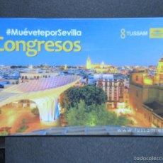 Coleccionismo Billetes de transporte: TARJETA PLASTICO EMPRESA TUSSAM SEVILLA CONGRESOS. Lote 179524991