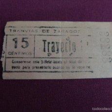 Coleccionismo Billetes de transporte: BILLETE TRANVÍA ZARAGOZA CAPICÚA. , 1938 15 CTS. B 43. Lote 56102004