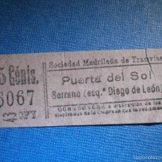 Coleccionismo Billetes de transporte: MADRID BILLETE DE TRANVIA - 15 CÉNTIMOS - SOL- SERRANO - CFY - SOCIEDAD MADRILEÑA DE TRANVIAS -. Lote 56219463