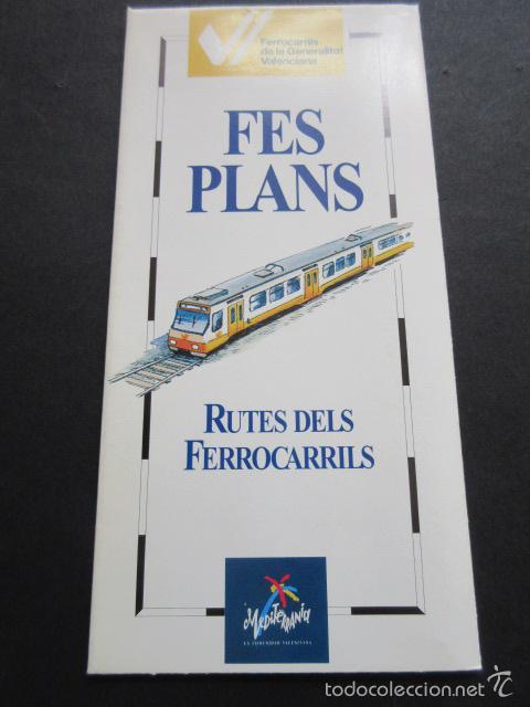 FERROCARILES GENERALITAT VALENCIA PLANOS RUTAS EN FERROCARRIL (Coleccionismo - Billetes de Transporte)
