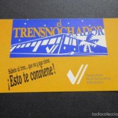 Coleccionismo Billetes de transporte: FERROCARILES GENERALITAT VALENCIA TRENSNOCHADOR PEGATINA. Lote 56310282