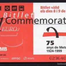 Coleccionismo Billetes de transporte: BILLETE DE TRANSPORTE, TARJETA TMB, 75 ANYS METRO, BILLETE VALIDO 2 DIAS.. Lote 56590719