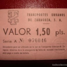 Coleccionismo Billetes de transporte: TRANSPORTES URBANOS DE ZARAGOZA. 1,50 PTS. VALIDO DURANTE FALTA MONEDA FRACCIONADA.. Lote 56724344