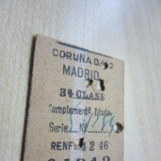 Coleccionismo Billetes de transporte: BILLETE DE TREN DE 3ª CLASE CORUÑA MADRID FECHADO 4 2 46. Lote 56953317