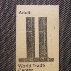 Coleccionismo Billetes de transporte: ENTRADA - TICKET - TORRES GEMELAS - OBSERVATORIO - WORLD TRADE CENTER - ADULT -. Lote 57121885
