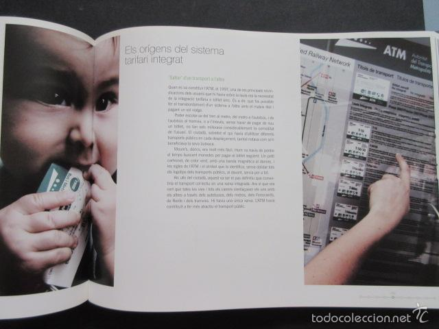 Coleccionismo Billetes de transporte: LIBRO ATM AUTORIDAD DEL TRANSPORT 10 ANYS DE HISTORIES METROPOLITA BARCELONA - Foto 7 - 57808154