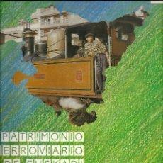 Coleccionismo Billetes de transporte: PATRIMONIO FERROVIARIO EN EUZKADI.AÑO 1990.BUENA CONSERVACION.ESPAÑOL Y EUSKERA. Lote 57903403