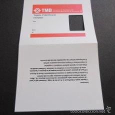 Coleccionismo Billetes de transporte: TARJETA PASE IDENTIFICACION EMPLEADO - SIN USAR - TMB. Lote 58098081