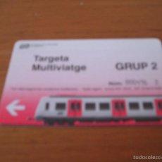 Coleccionismo Billetes de transporte: FGC - (FERROCARRILS GENERALITAT CATALUNYA) - GRUP 2 - TARJETA MULTIVIATGE. Lote 58259709