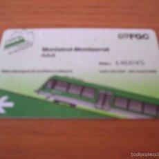 Coleccionismo Billetes de transporte: FGC - MONISTROL / MONTSERRAT - ADULT - CREMALLERA DE MONTSERRAT - FERROCARRILS GENERALITAT DE ....... Lote 58260645