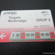 Coleccionismo Billetes de transporte: TARJETA FERROCARRILES GENERALITAT TARJETA MULTIVIAJE -------- GRUPO 2. Lote 58265194