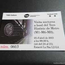 Coleccionismo Billetes de transporte: TARJETA CONMEMORATIVA SALIDA NOCTURNA METRO SERIE 300 BARCELONA FECHA 25/04/2013 . Lote 77503835