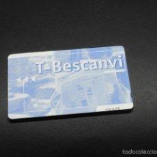 Coleccionismo Billetes de transporte: TARJETA T-BESCANVI. Lote 58365856