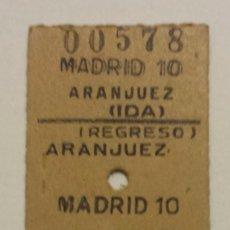 Coleccionismo Billetes de transporte: BILLETE EDMONSON. IDA Y VUELTA MADRID - ARANJUEZ - MADRID EN BUEN ESTADO. Lote 58691122