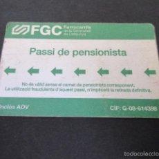 Coleccionismo Billetes de transporte: TARJETA PENSIONISTA FERROCARRILES GENERALITAT. Lote 70031937