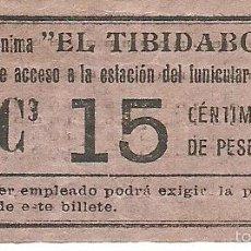 Coleccionismo Billetes de transporte: (BT-56)BILLETE 15 CTS.TRANVIA DEL TIBIDABO. Lote 59288741
