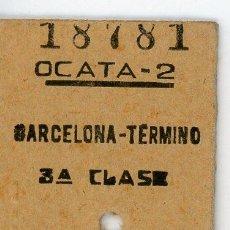 Collectionnisme Billets de transport: BILLETE EDMONDSON DE OCATA A BAARCELONA // 1966. Lote 62316588