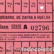 Coleccionismo Billetes de transporte: BILLETE 1º CLASE. FERROCARRIL DE ZAFRA A HUELVA. SERIE A. 02796. Lote 62355956