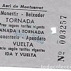 Coleccionismo Billetes de transporte: BILLETE DE IDA Y VUELTA DEL AEREO DE MONTSERRAT BILLETE DE IDA I VUELTA. Lote 63318724