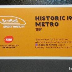 Coleccionismo Billetes de transporte: BILLETE INVITACION SALIDA NOCTURNA METRO HISTORICO 1924 BARCELONA PARA CONGRESO BCNRAIL 2015 . Lote 79564303