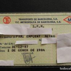 Coleccionismo Billetes de transporte: PASE 1984 FAMILIAR EMPLEADO TRANSPORTE Y METRO DE BARCELONA. Lote 71532539