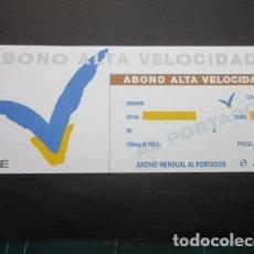 Coleccionismo Billetes de transporte: TARJETA SIN USAR ABONO ALTA VELOCIDAD RENFE AVE. Lote 78323761