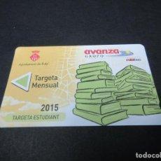 Coleccionismo Billetes de transporte: TARJETA ESTUDIANTE AÑO 2015 AUTOBUSES DE RUBI. Lote 78412325