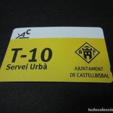 Coleccionismo Billetes de transporte: TARJETA T-10 AYUNTAMIENTO CASTELLBISBAL. Lote 78412517