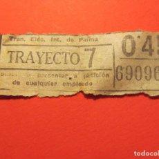 Coleccionismo Billetes de transporte: TRANVIA ELECTRICO INTERURBANO DE PALMA. CAPICUA. 69096. Lote 78449921