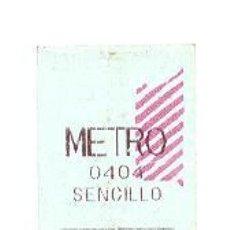 Coleccionismo Billetes de transporte: BILLETE DE METRO. ENVÍO: 1,30 € *.. Lote 80011669