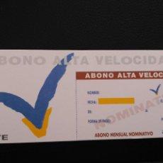 Coleccionismo Billetes de transporte: TARJETA ABONO MENSUAL AVE /// OJO NOMINATIVO/// SIN USO FERROCARRIL RENFE TREN. Lote 81771196