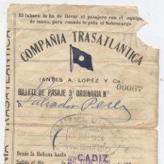 Coleccionismo Billetes de transporte: BILLETE DE BARCO-COMPAÑIA TRASATLANTICA-CADIZ/BUENOS AIRES-26 DE JUNIO DE 1926. Lote 81863980