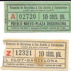 Coleccionismo Billetes de transporte: DOS BILLETES DELA CIA DE TRANVIAS DE BARCELONA A SAN ANDRES Y EXTENSIONES. Lote 83035200