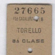 Coleccionismo Billetes de transporte: TORELLO BARCELONA. ANTIGUO BILLETE DE FERROCARRIL . RENFE. Lote 83967588