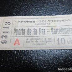 Coleccionismo Billetes de transporte: ANTIGUO BILLETE DE LA EMPRESA VAPORES GOLONDRINAS DE BARCELONA . Lote 85289484