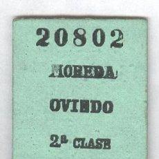 Colecionismos Bilhetes de Transporte: MOREDA OVIEDO. ANTIGUO BILLETE FERROCARRIL ASTURIAS. Lote 89615800