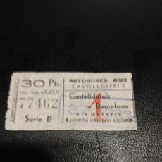Coleccionismo Billetes de transporte: BILLETE EMPRESA AUTOBUSES RUE CASTELLDEFELS. Lote 90569835