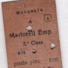 Coleccionismo Billetes de transporte: MASQUEFA MARTORELL EMPALME ANTIGUO BILLETE FERROCARRIL . FERROCARRILES CATALANES. Lote 92147045