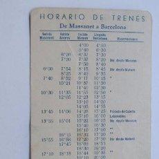 Coleccionismo Billetes de transporte: HORARIO DE TRENES DE BARCELONA A MASSANET Y VICEVERSA / AÑO 156. Lote 94836267