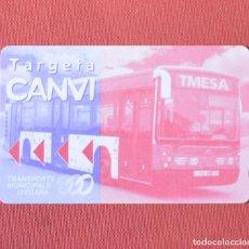 Coleccionismo Billetes de transporte: TARJETA DE AUTOBUS - TRANSPORTS MUNICIPALS D' EGARA - CANVI - NUEVA SIN USO. Lote 96985843