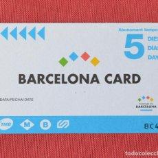 Coleccionismo Billetes de transporte: TARJETA DE BUS - BARCELONA CARD - ABONAMENT TEMPORAL - 5 DÍAS - NUEVA - SIN USO. Lote 96993727
