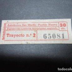 Coleccionismo Billetes de transporte: BILLETE AUTOBUSES DE SAN MARTIN A PUEBLO NUEVO TRAYECTO 2. Lote 98052939