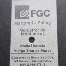 Coleccionismo Billetes de transporte: BILLETE EDMONSON FERROCARRILES GENERALITAT CONMEMORATIVO TREN VAPOR MARTORELL MONISTROL. Lote 99430855
