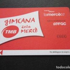 Coleccionismo Billetes de transporte: TARJETA GIMCANA FIESTAS DE LA MERCED AÑO 2007. Lote 99439063